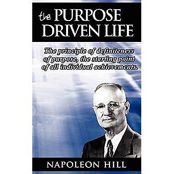 The Purpose Driven Life - The principle of definiteness of purpose - t