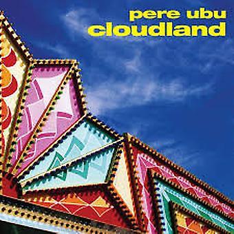 Pere Ubu – Cloudland Vinyl