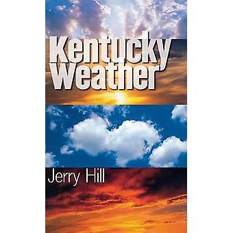 Kentucky Weather par Jerry D. Hill - livre 9780813123516
