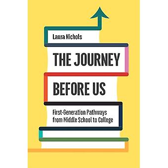 The Journey Before Us by Laura Nichols