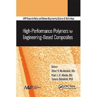 HighPerformance Polymers for EngineeringBased Composites