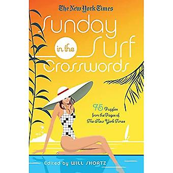 The New York Times Sunday in the Surf Crosswords: 75 Puzzles from the Pages of the New York Times