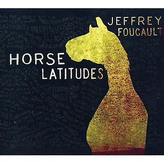 Jeffrey Foucault - Horse Latitudes [CD] USA import