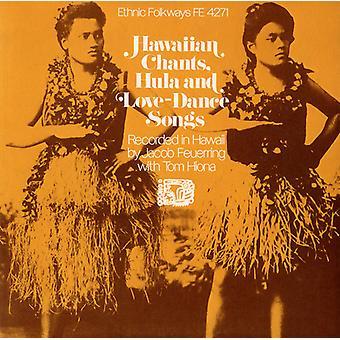 Hawaiian Chants Hula & Love Dance Songs - Hawaiian Chants Hula & Love Dance Songs [CD] USA import