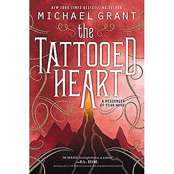 Le coeur tatoué (messager de la peur)