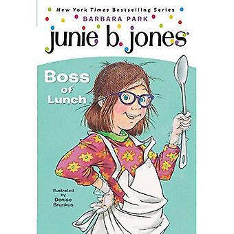 Junie B., First Grader Boss of Lunch (Junie B. Jones)