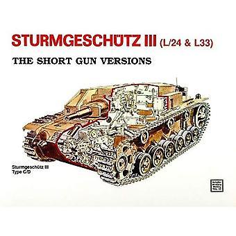 Sturmgeschotz III - kurze Waffe Versionen