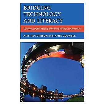 Tender un puente sobre alfabetización y tecnología: Desarrollo Digital de lectura y escritura de las prácticas grados K-6