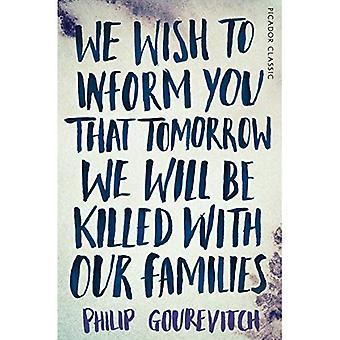 Wir möchten Sie darüber informieren, dass wir morgen mit unseren Familien umgebracht werden: Picador Classic