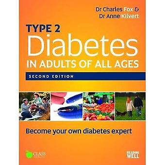 Type 2 Diabetes in Adults of All Ages 2nd Edition