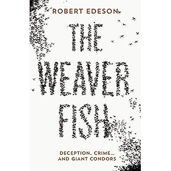 The Weaver Fish