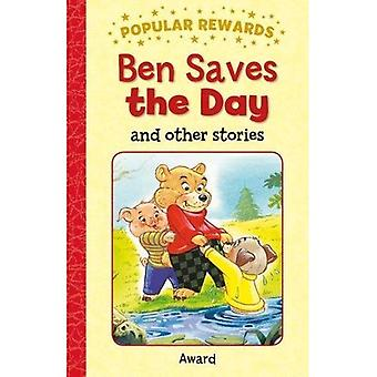 Ben Saves the Day : And Other Stories (récompenses populaires)