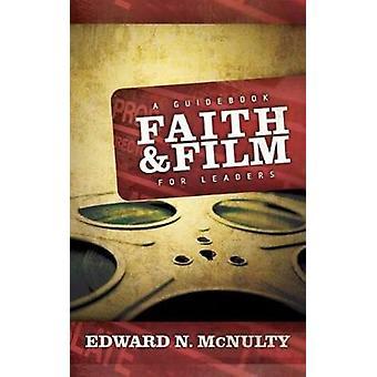 Usko ja elokuva A opas johtajat McNulty & Edward N.