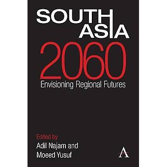 南アジア 2060 局長・ アディルによる地域未来構想