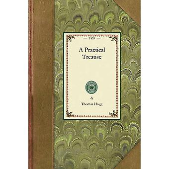 Practical Treatise on the Culture of the Carnation Pink Auricula Polyanthus Ranunculus Tulip Hyacinth Rose and Other Flowers by Hogg & Thomas