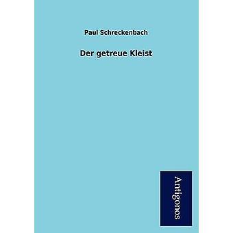 Der Getreue Kleist by Schreckenbach & Paul