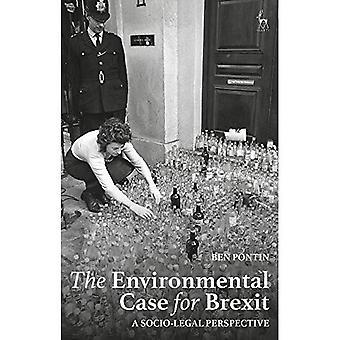 The Environmental Case for Brexit: A Socio-legal Perspective