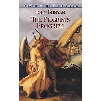 The Pilgrim's Progress (New edition) by John Bunyan - 9780486426754 B