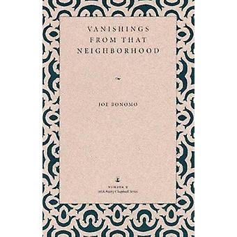 Verdwijningen uit die buurt door Joe Bonomo-9780873385442 boek