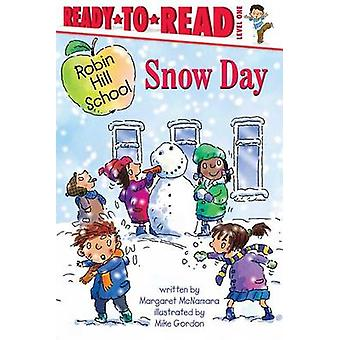 Snow Day by Margaret McNamara - Mike Gordon - 9781416934936 Book