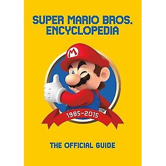 Super Mario Encyclopedia - The Official Guide to the First 30 Years by