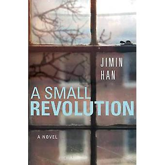 A Small Revolution by Jimin Han - 9781503939721 Book