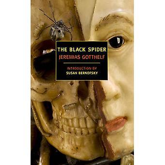 The Black Spider by Jeremias Gotthelf - Susan Bernofsky - 97815901766