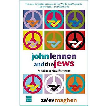 John Lennon and the Jews - A Philosophical Rampage by Ze'ev Maghen - 9