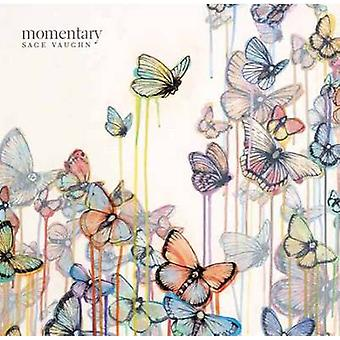 Momentary by Sage Vaughn - Steve Christ - 9781623260323 Book