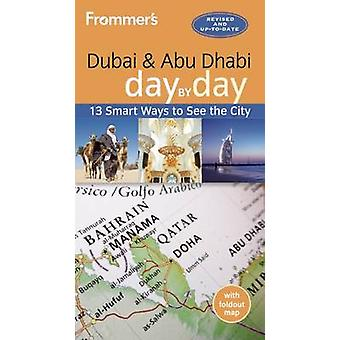 Frommer's Dubai and Abu Dhabi Day by Day by Gavin Thomas - 9781628872
