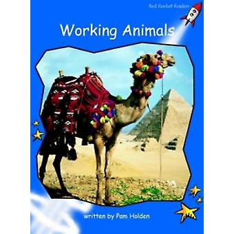 Working Animals - Early - Level 3 (International edition) by Pam Holden
