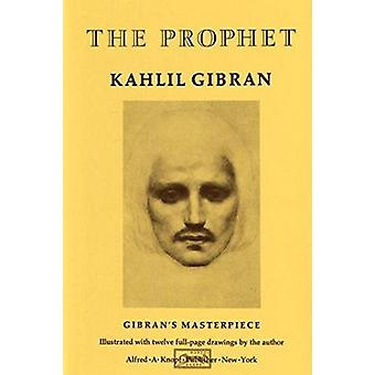 The Prophet by Kahlil Gibran - 9780394404288 Book