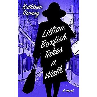 Lillian Boxfish Takes a Walk by Kathleen Rooney - 9781432847661 Book