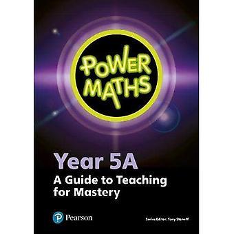 Power Maths Year 5 Teachera� Guide 5A (Power Maths Print)