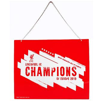 Liverpool FC Champions Of Europe 2019 Metal Hanging Sign
