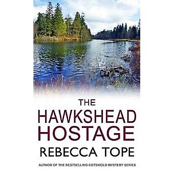 The Hawkshead Hostage by Tope & Rebecca Author