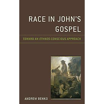 Race in Johns Gospel by Benko & Andrew
