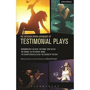 The Methuen Drama Anthology of Testimonial Plays - Bystander 9/11; Big