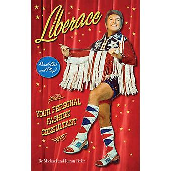 Liberace - Your Personal Fashion Consultant by Karan Feder - Michael F