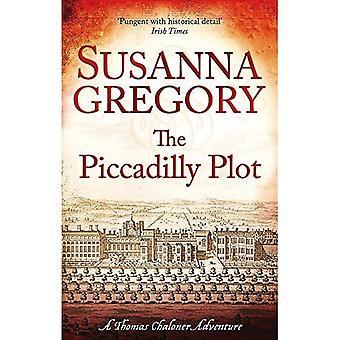 La trama di Piccadilly: 7: Exploit settimo di Chaloner nel restauro Londra