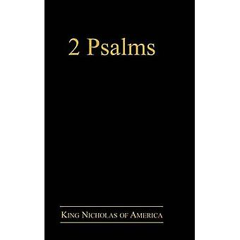 2 Psalms by King Nicholas of America