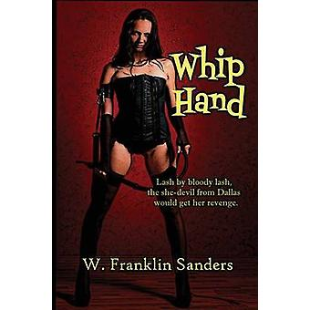 Whip Hand by Sanders & W. Franklin