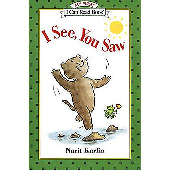 I See - You Saw by Nurit Karlin - 9780613142038 Book