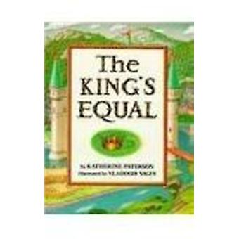 The King's Equal by Katherine Paterson - 9780780762053 Book