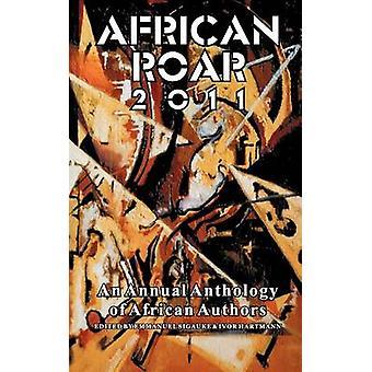 African Roar 2011 by Sigauke & Emmanuel