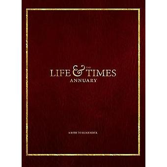 The Life Times Annuary Passage Edition von Wade & Jennifer