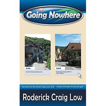 Going Nowhere by Low & Roderick Craig