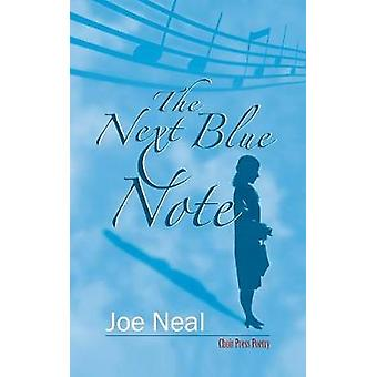 The Next Blue Note by Neal & Joe