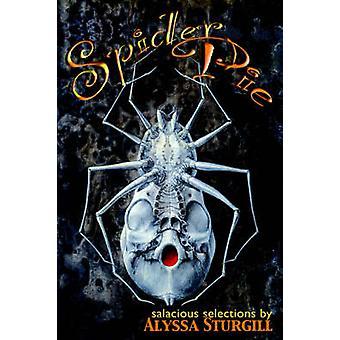 Spider Pie by Sturgill & Alyssa