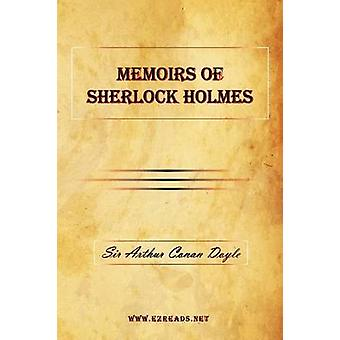 Memoirs of Sherlock Holmes by Doyle & A Conan
